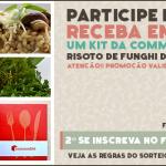 Sorteio: Kit Risoto de Funghi da Commodité – ENCERRADO!!!