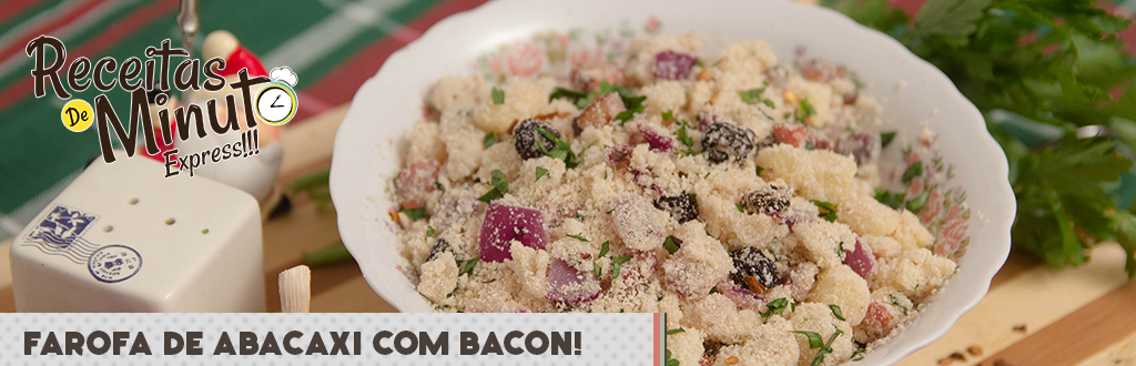 Farofa de Abacaxi com Bacon