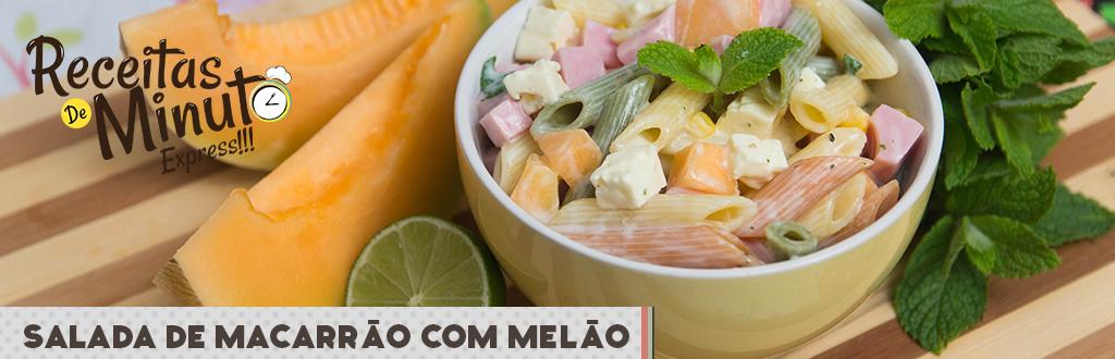 Salada de Macarrão com Melão e Molho de Iogurte