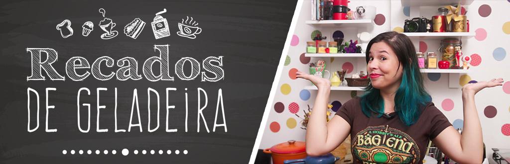 recados_de_geladeira_novo_cenario_receitas_de_minuto